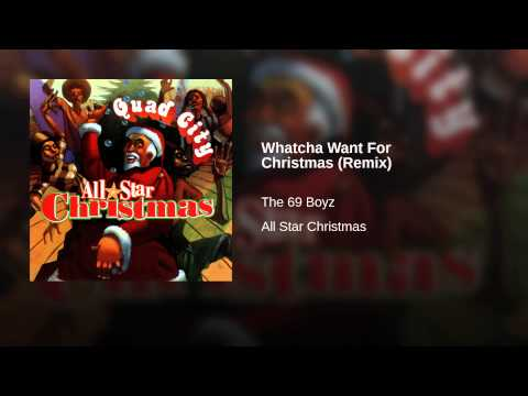 Whatcha Want For Christmas (Remix)