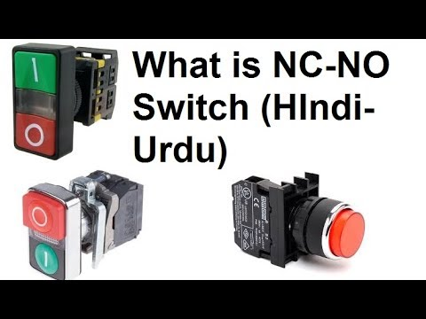 What is NO and NC Switch: Normally Open   Normally Close Push Button in Hindi/Urdu