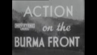 Action On The Burma Front