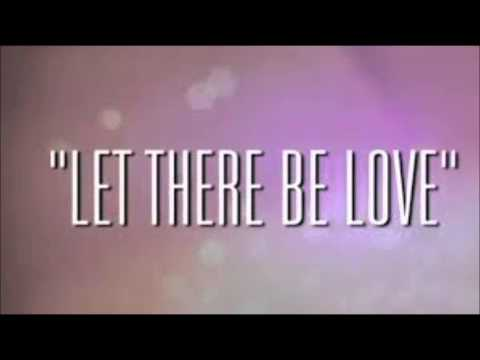 let there be love mp3
