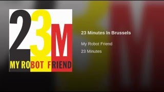 23 Minutes In Brussels (Tommie Sunshine