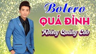 Nhạc Vàng Trữ Tình KHÔNG QUẢNG CÁO | LK Bolero Quê Hương Hay Tê Tái | Cao Hoàng Nghi Hay Nhất