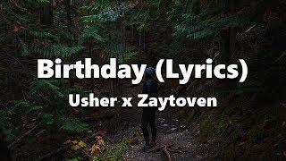 Usher - Birthday (Lyrics) x Zaytoven