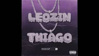 leozin - freestyle.mp3 (ft. thiago)