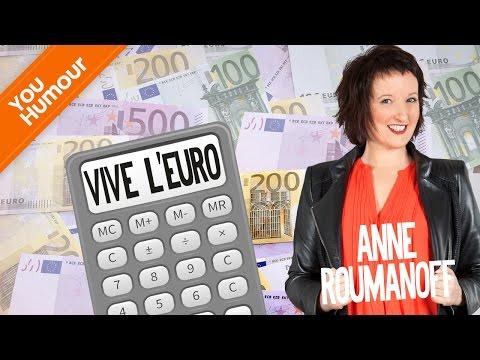 Anne ROUMANOFF, L'euro