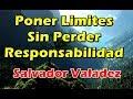 Salvador Valadez 👨👩👧👦Poniendo Limites Sin Perder La ...