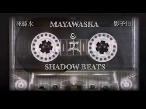 Mayawaska - Shadow Beats [Instrumental Hip Hop//Trip Hop Mix]