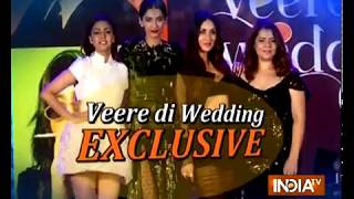 Veere Di Wedding | Music Launch| Kareena Kapoor Khan, Sonam Kapoor, Swara Bhasker, Shikha Talsania