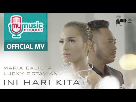Maria Calista & Lucky Octavian - Ini Hari Kita (Official Music Video)