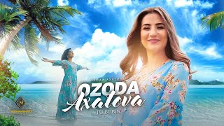 Озода Ахатова - Ту бубин / Ozoda Axatova - Tu Bubin (Official Video, 2020)