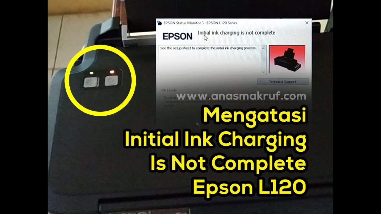 mengatasi initial ink charging is not complete epson L120