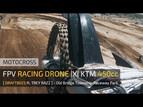 Фото FPV Racing Drone |X| KTM 450cc - [ DraftBees ft. Trey Razz ] - Motocross