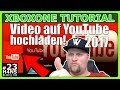 Video auf YouTube hochladen 2017 Xbox One Tutorial #23
