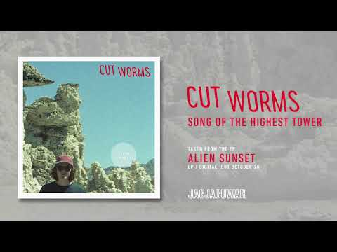 Cut Worms - Song of the Highest Tower (Official Audio)