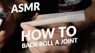 ASMR Tutorial   How To Back-Roll A Joint