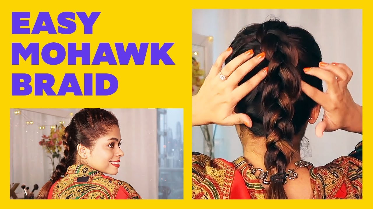 Quick & Easy Mohawk Braid/Reverse French Braid In Just 5 Minutes Flat | Hair Tutorial | Be Beautiful