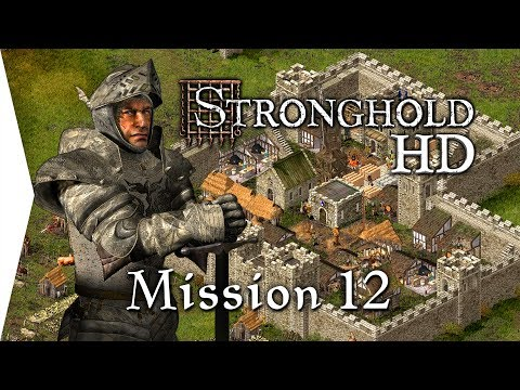 Stronghold HD ► Mission 12: The Ransom - [Campaign Gameplay]
