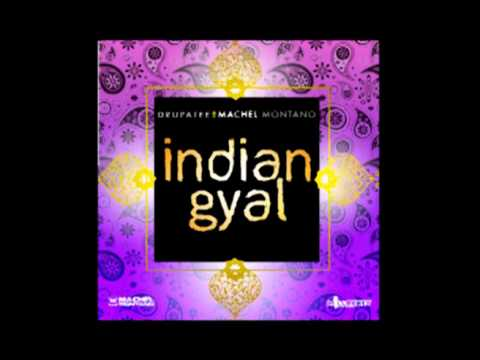 Drupatee & Machel Montano - Indian Gyal