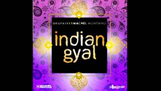 Drupatee & Machel Montano - Indian Gyal