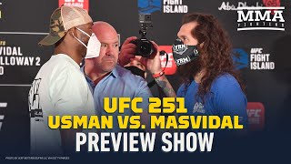 UFC 251 Preview Show - MMA Fighting