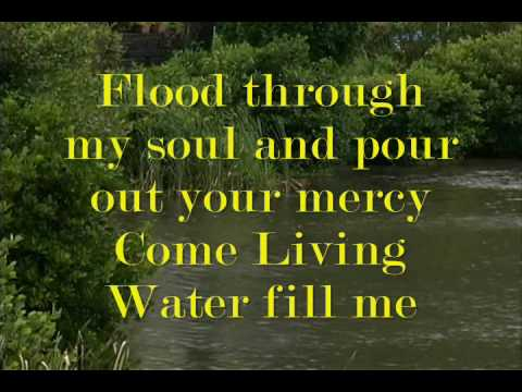 Come Living Water- Faith First.wmv