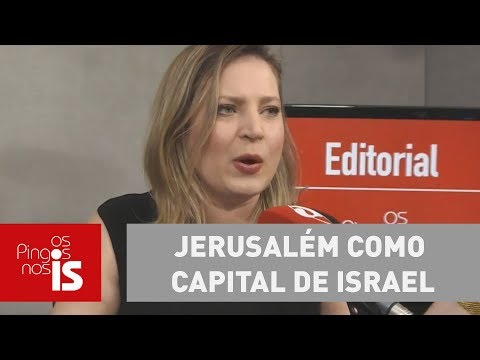 Joice: Trump acerta e reconhece Jerusalém como capital de Israel
