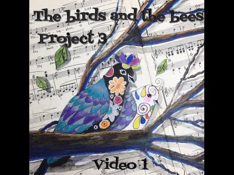 birds and bees video 1 project 3 mixed media art tutorial