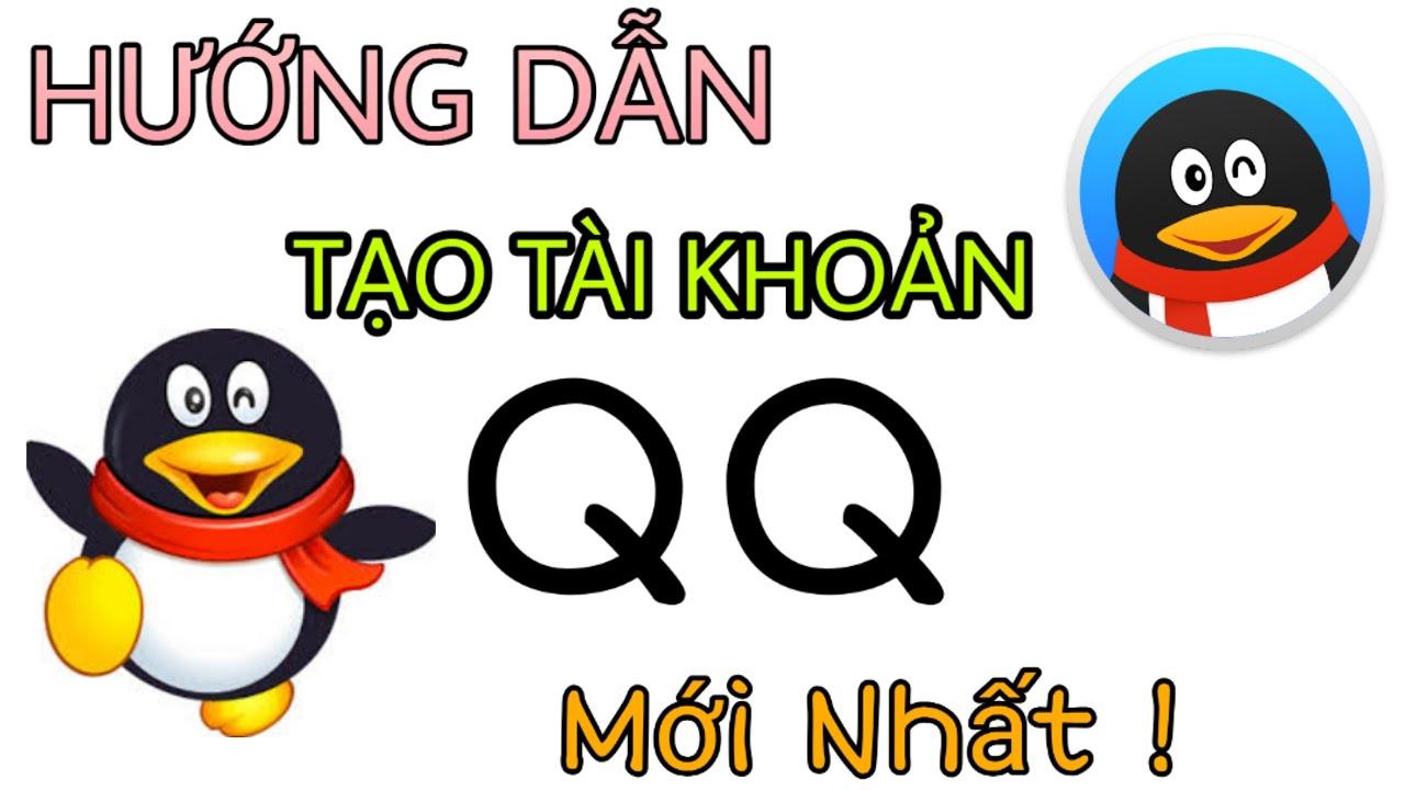 Góc chia sẻ: Bật mí cách đăng ký QQ mới nhất hiện nay