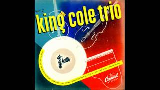 """Too Marvelous for Words""    The Nat King Cole Trio"