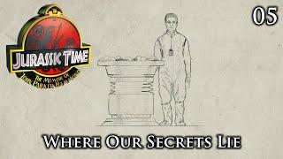 Jurassic Time's Hammond Memoir: 05 - Where Our Secrets Lie