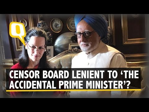 Filmmaker Questions CBFC鈥檚 Hypocrisy Over 鈥楾he Accidental Prime Minister鈥� | The Quint