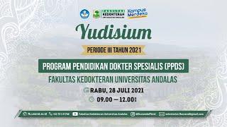 Yudisium Program Pendidikan Dokter Spesialis Periode III FK Unand, Juli 2021
