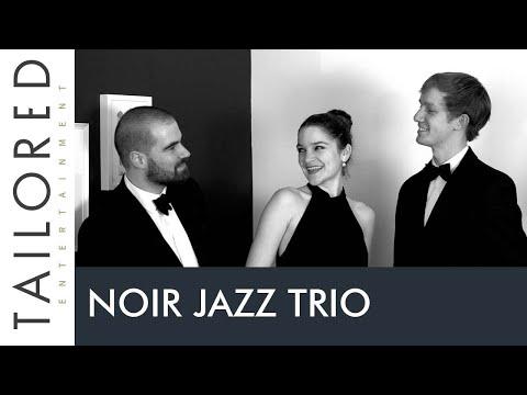 Noir Jazz Trio