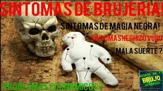 Gambar cover SINTOMAS DE BRUJERIA / SINTOMAS DE MAGIA NEGRA / SINTOMAS AMARRE DE AMOR / SINTOMAS DE HECHICERIA