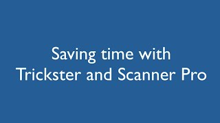 Using Trickster with Scanner Pro and iCloud Drive