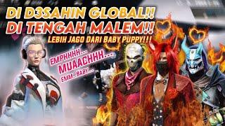 AUTO T3GANG!! DI D3SAHIN GLOBAL TENGAH MALEM!!😱 BABY PUPPY KALAH JAUH!?🔥 - FREE FIRE BATTLEGROUND