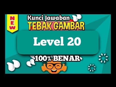 Updated Kunci Jawaban Tebak Gambar Level 20 Dua Puluh Update Terbaru Youtube