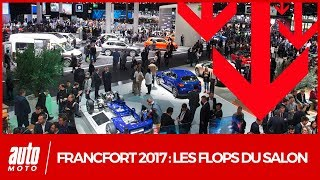 Salon de Francfort 2017 [VIDEO] : les flops de l'IAA selon Auto Moto