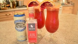 How To Make Napa Valley Blood Orange Beer Cocktails: Cooking With Kimberly