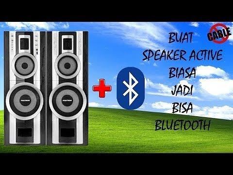 (TUTORIAL) BUAT SPEAKER AKTIF BIASA JADI BISA BLUETOOTH