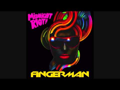 Fingerman - Minor Celebrity Funk (Riot Gear EP - Midnight Riot)
