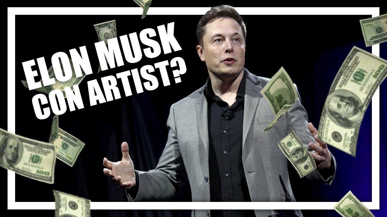 Is Elon Musk a Con Artist? - YouTube