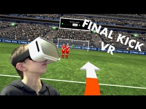 Virtual Reality | VR SOCCER!!! | Final Kick VR