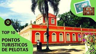 10 pontos turisticos mais visitados de Pelotas