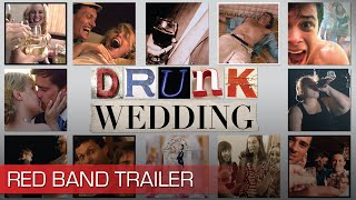 Drunk Wedding - Official NSFW Red Band Trailer