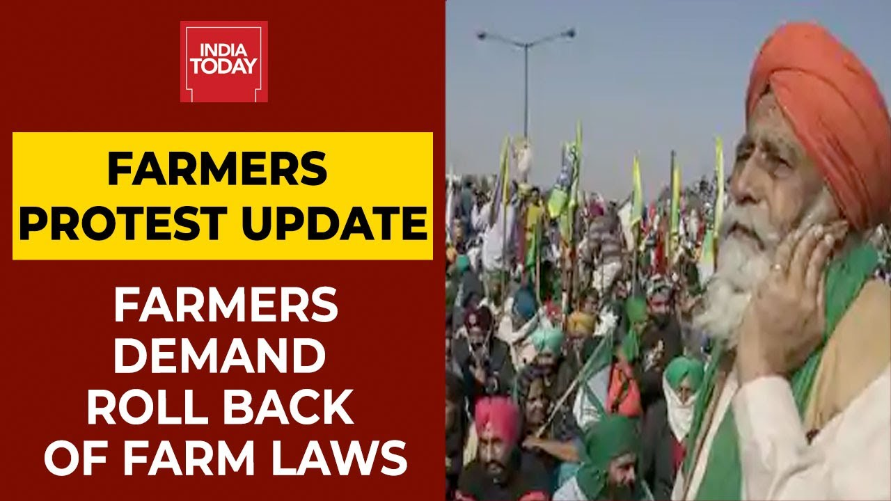 Farmers Protest Live News Updates: Farmers Demand Roll Back Of All 3 Farm Laws | Breaking News
