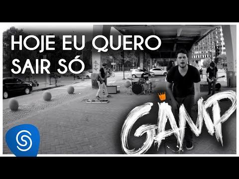 GAMP - HOJE EU QUERO SAIR SÓ [Videoclipe Oficial]