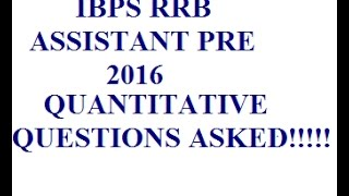 Quant Questions asked in IBPS RRB Assistant Pre 2016!!! 2017 Video