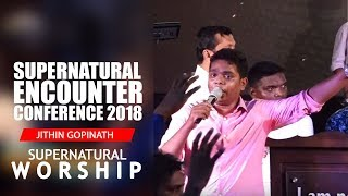 New malayalam worship song by BROTHER JITHIN GOPINATH | SUPERNATURAL ENCOUNTER CONFERENCE