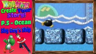 Yoshi 's Story Erstellen Sie Ihre Geschichte - S. 5 - Ocean (Shy Guy' s Schiff)